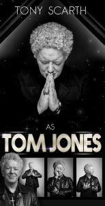 Tom Jones Tribute Act -Tom Jones Tribute Act - Tony Scarth