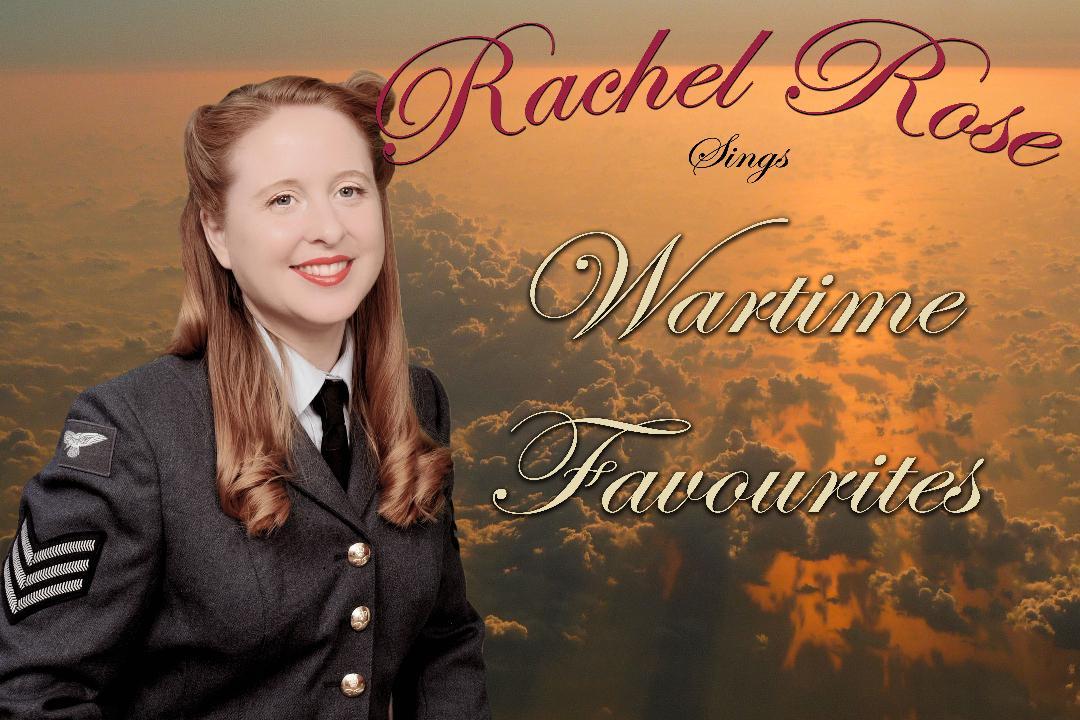 Rachel Rose 'Wartime Favourites'